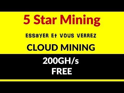 CLOUD MINING GRATUITEMENT #3 5 STAR MINING FR