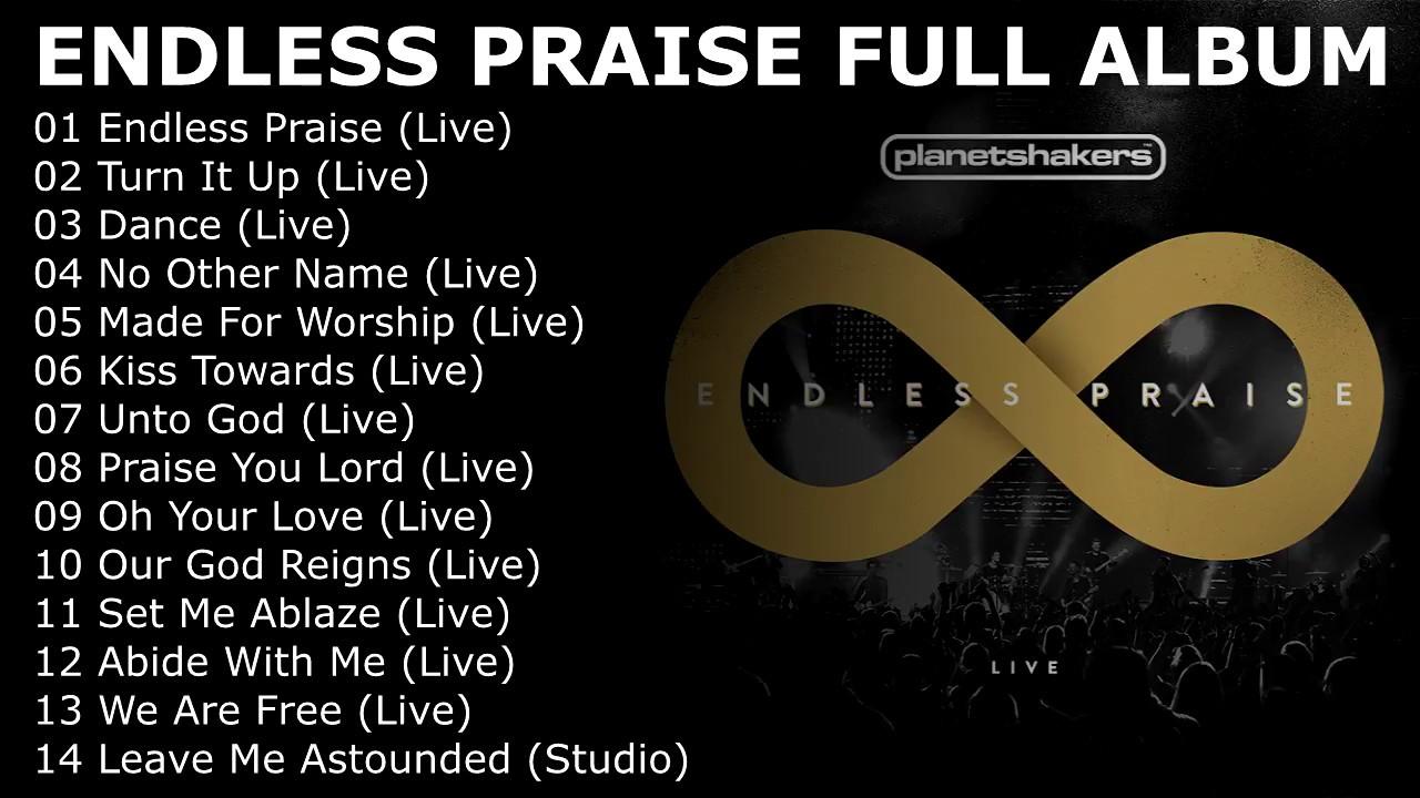 Planetshakers   Endless Praise (Live) [2014 FULL ALBUM]