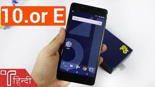10.or E (Tenor E) Unboxing and Hands On review in HINDI [Specs, Price and Camera]