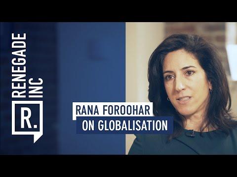 RANA FOROOHAR on Globalisation