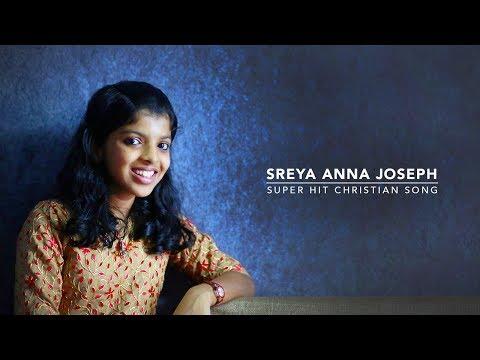 Sadayame   Sreya Anna Joseph   New Malayalam Christian Song©