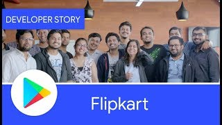 Android Developer Story: FlipKart get's their app ready for Android Go