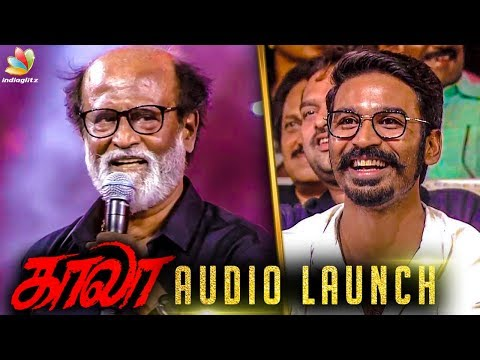 தனுஷ் தங்கபையன்  : Rajinikanth Speech | Dhanush | Kaala Audio Launch Live