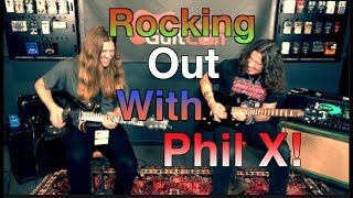 Rocking Out With Phil X! ( Finish My Riff)