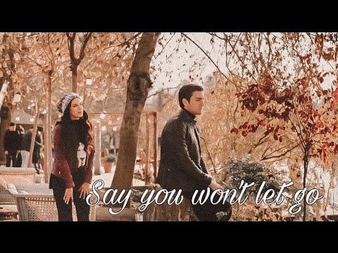 Yagiz & Hazan | Say you won't let go