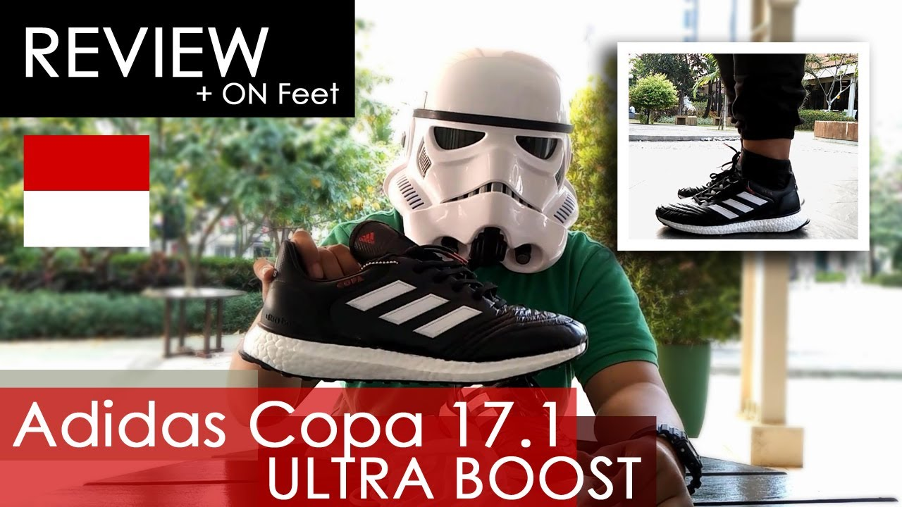 f5d32fdbc6c3d Adidas Copa 17.1 Ultra Boost Review + On Feet! Limited 500 pasang di  dunia!  Indonesia + ENG Subs