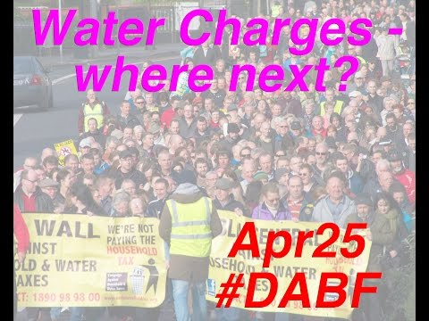 The fight against Water Charges - Where next?