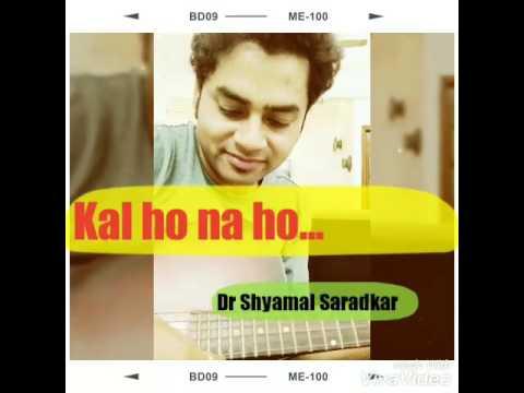 Kal ho na ho | Sonu nigam | guitar chords & cover | shahrukh ...
