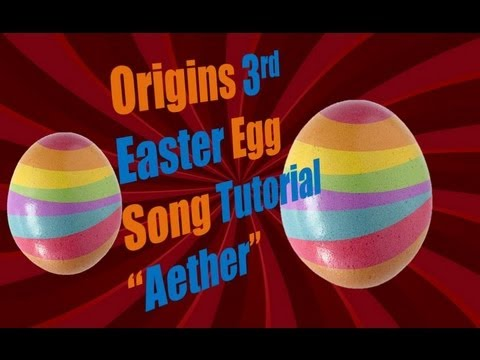 "Origins 3RD EASTER EGG SONG Tutorial!! ""Aether"" Easter Egg Song on Origins (Black Ops 2 Zombies)"