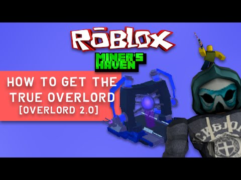 Miners Haven: How to get the True Overlord Device (Overlord Device 2 0)