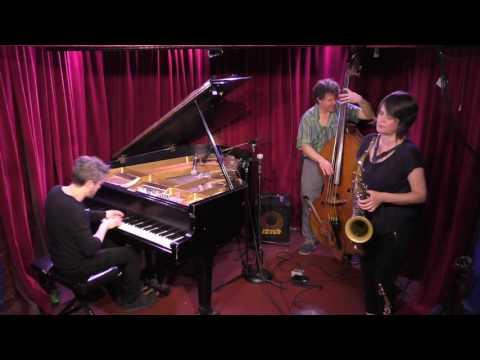 Ingrid Laubrock, Cory Smythe, Stephan Crump [Set 1] @ Cornelia Street Café 4-20-17