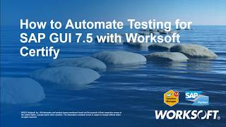 Automated Testing for SAP GUI 7.5 with Certify