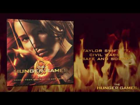 Safe And Sound- Taylor Swift Ft. The Civil Wars (Hunger Games Soundtrack)