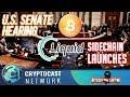 The Bitcoin News Show #92 - US senate hearing, Liquid side chain launches