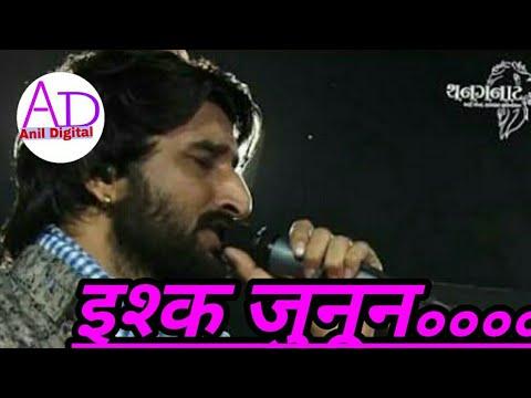 Ishq Junun Jab Hadse Badhjaye. Jorrrdarr Moj Gaman Bhuvaji.......|| By Anil Digital