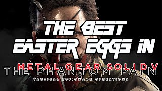 The Best Easter Eggs In Metal Gear Solid V: The Phantom Pain - Part 1