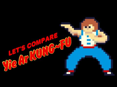 Let's Compare ( Yie Ar Kung-Fu )