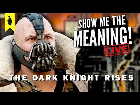 The Dark Knight Rises (2012) – The Tale of Two Masks – Show Me the Meaning! LIVE!