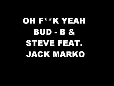 OH F**K YEAH BUD Lyrics