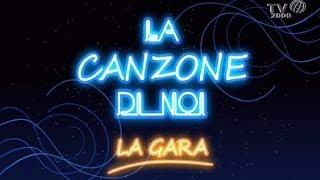 La Canzone Di Noi - La Gara Del 4 Aprile 2014