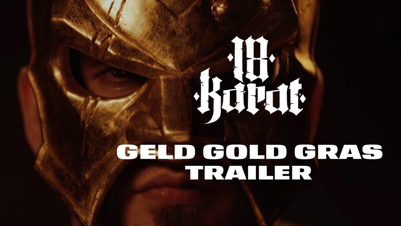 18 Karat ✖️ GELD • GOLD • GRAS ✖️ [ official Album Trailer ] 9. März 2018