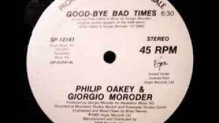 Philip Oakey & Giorgio Moroder - Goodbye Bad Times