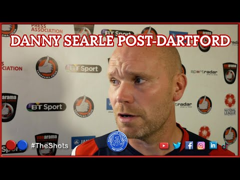 Danny Searle Post-Match: Dartford FC (Pre-Season Friendly)