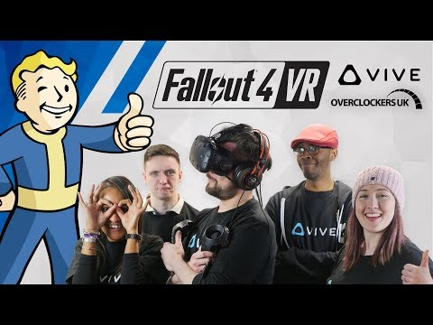 Fallout 4 VR with HTC Vive at OcUK! (ft. TechteamGB, Myre, LawrenceCanDraw and itsparismunro)
