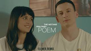 The Motans feat. Irina Rimes - Poem Elemer Remix