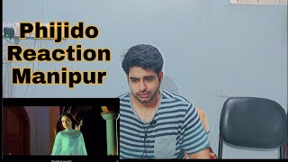 phijido | Reaction and Review | Manipuri Music.