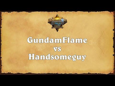 GundamFlame vs Handsomeguy - Asia-Pacific Summer Championship - Semifinal  1