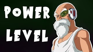 Master Roshi: The Power Level Series - Episode #1