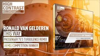 Ronald van Gelderen - This Way (Passenger 75's Turbulence Remix)  (The Sound of Trance Exclusive)
