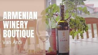 Van Ardi | Armenian Winery Boutique