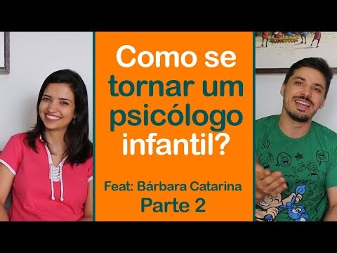 Como se tornar um psicólogo infantil? Entrevista com Bárbara Catarina