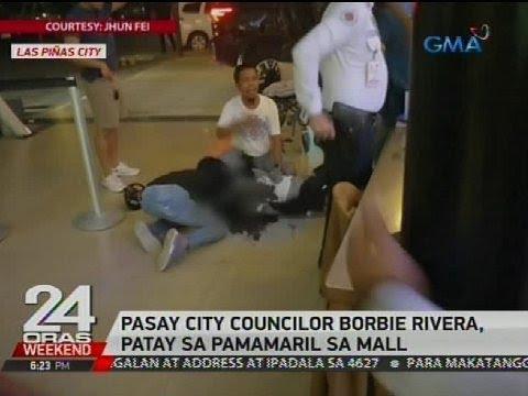 24 Oras: Pasay City Councilor Borbie Rivera, patay sa pamamaril sa mall