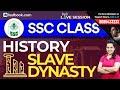 SSC General Studies Class 1 | History | Slave Dynasty | Study with Shefali Ma'am
