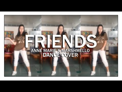 FRIENDS - MARSHMELLO AND ANNE MARIE (DANCE COVER BY ARBIE GEN)