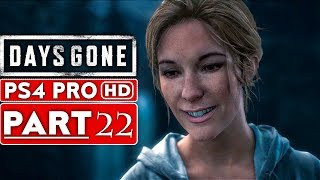 DAYS GONE Gameplay Walkthrough Part 22 [1080p HD PS4 PRO] - No Commentary