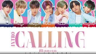 BTS (防彈少年團) - 'INTRO : Calling' Lyrics [Color Coded_Kan_Rom_Eng]