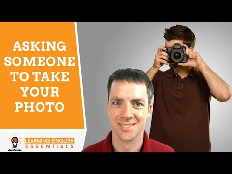 Ask someone to take your photo using this English conversation