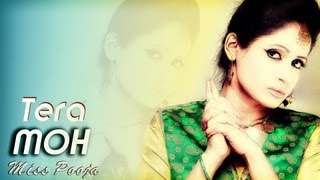 New Punjabi Songs || MISS POOJA || UPCOMING SONG || TERA MOH || VIDEO SONG 2014