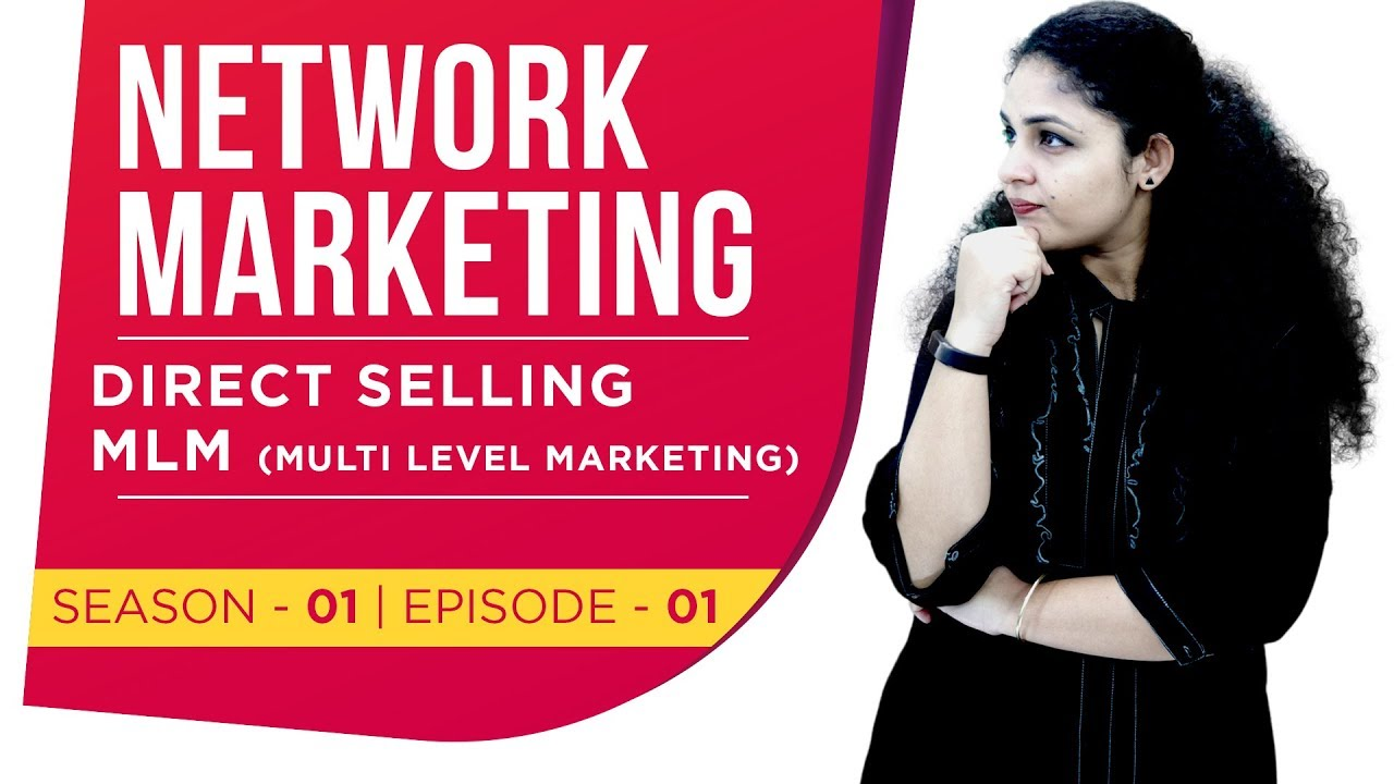 What is Network Marketing | What is Direct Selling | What is MLM | What is Multi Level Marketing