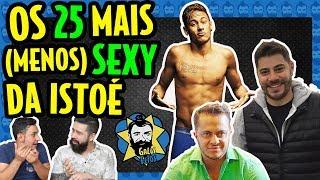 25 mais sexy da Istoé prova que brasileiro não sabe votar | Galãs Feios