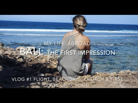 My study abroad - Bali 1 The first impression