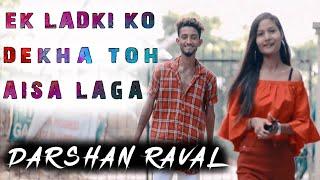 Ek Ladki Ko Dekha Toh Aisa Laga - Darshan Raval | Romantic Love Story | MJ STUDIO