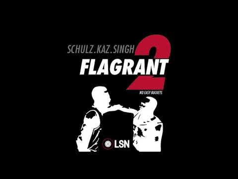 Flagrant 2: No Easy Buckets - JR Glitch