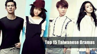 Top 15 Taiwanese Dramas