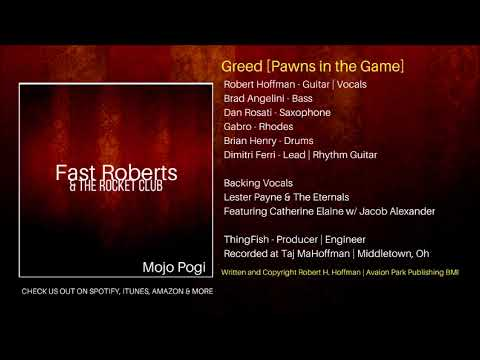 Greed [PAWNS IN THE GAME] - Fast Roberts & The Rocket Club
