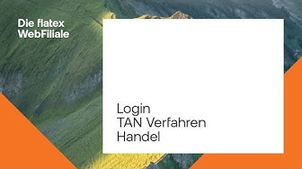Die flatex WebFiliale | Login, TAN-Verfahren, Handel